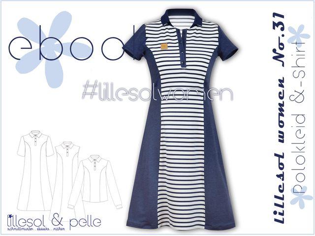 Produktfoto von Lillesol & Pelle zum Nähen für Schnittmuster Lillesol women No.31 Polokleid und -shirt