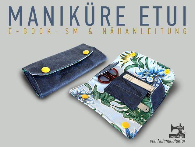 Produktfoto von Näh-Manufaktur zum Nähen für Schnittmuster Maniküre to go