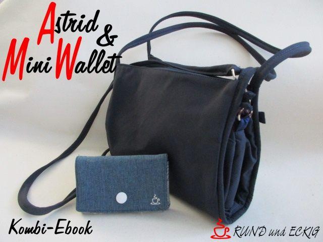 """Produktfoto 1 von RUND und ECKIG zum Nähen für Schnittmuster Kombi-Ebook Tasche """"Astrid"""" & """"MiniWallet"""""""