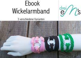 Foto zu Schnittmuster Wickelarmband in drei Varianten von drei eMs