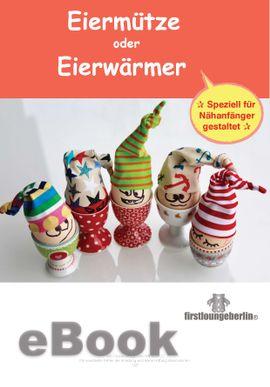 Foto zu Schnittmuster Eiermütze oder Eierwärmer von Firstlounge Berlin