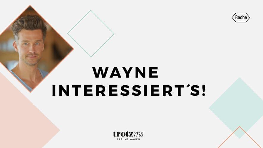 Wayne interessiert's!