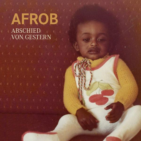 Afrob - Abschied Von Gestern (Ltd. Deluxe Box)