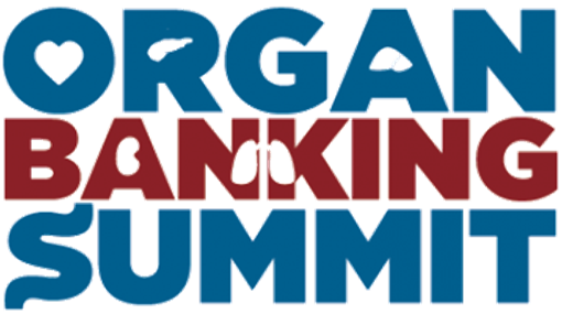 Organ Banking Summit