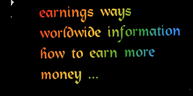 worldwide Earning way