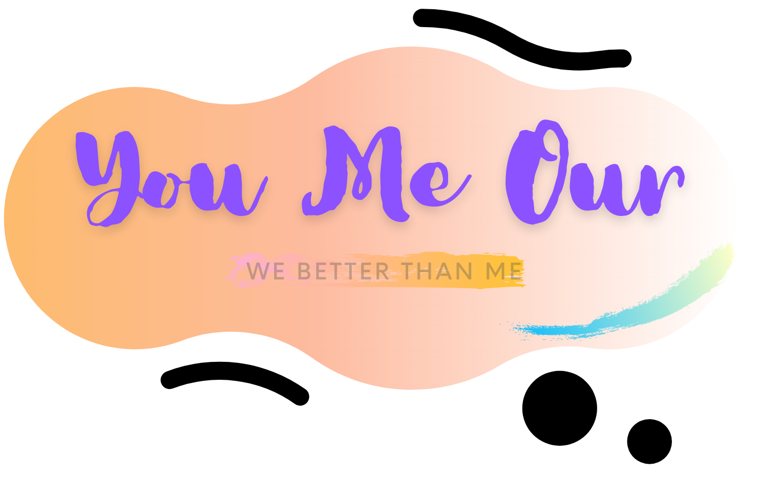 You Me Our