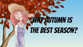 Why autumn is the best season?