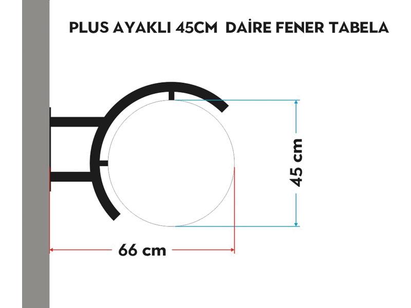 PLUS AYAKLI 45cm DAİRE FENER TABELA