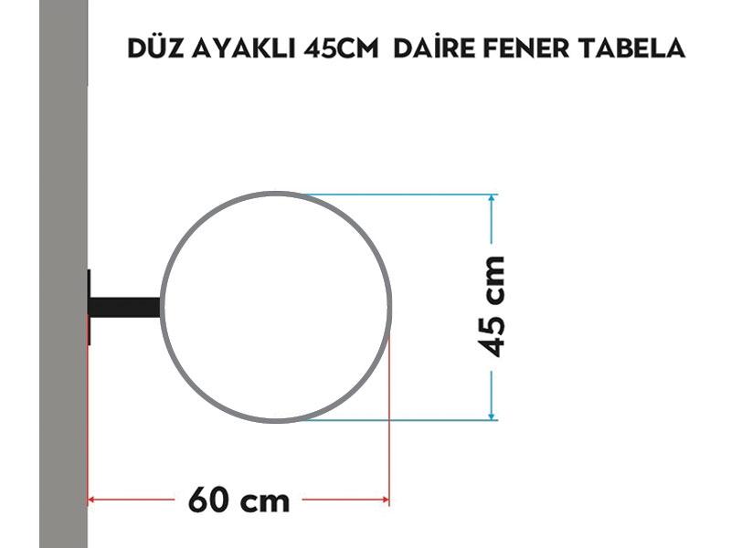 DÜZ AYAKLI 45cm DAİRE FENER TABELA