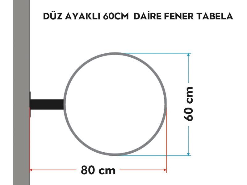 DÜZ AYAKLI 60cm DAİRE FENER TABELA