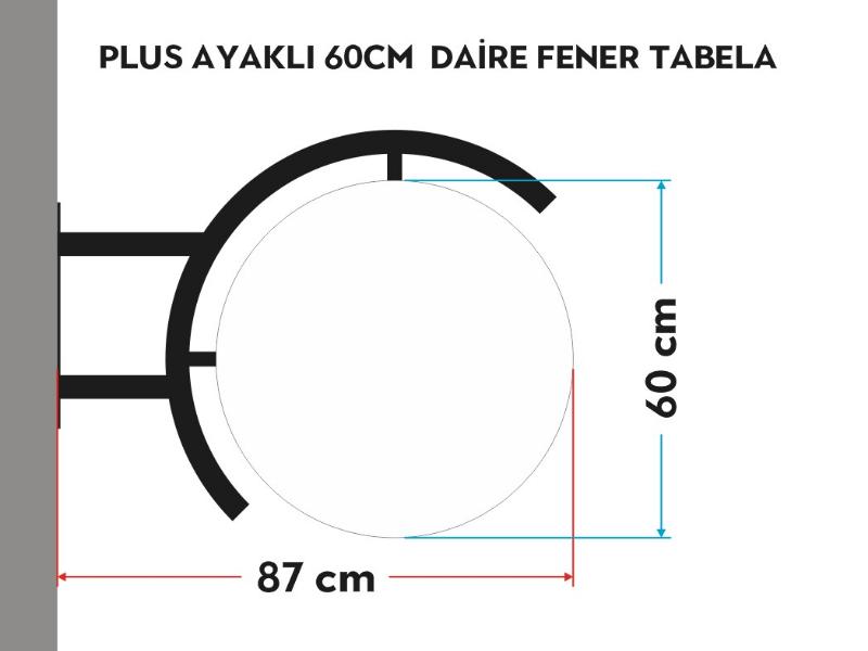 PLUS AYAKLI 60cm DAİRE FENER TABELA