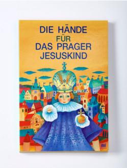 Dětská kniha – Die Hände für das Prager Jesuskind