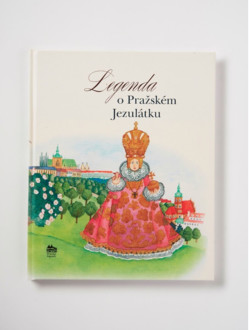 Dětská kniha – Legenda o Pražském Jezulátku