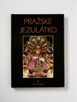 !VÝPRODEJ - SLEVA! Kniha – Pražské Jezulátko – česky