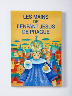 Dětská kniha – Les mains de l'Enfant Jésus de Prague