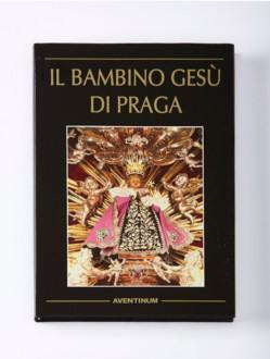!VÝPRODEJ - SLEVA! Kniha – Il Bambino Gesù di Praga – italsky