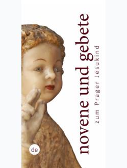 Novéna – německy: Novene und Gebete zum Prager Jesuskind