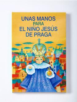 Dětská kniha – Unas manos para el Niño Jesús de Praga