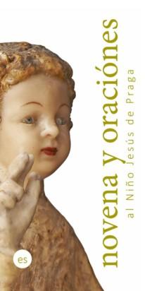 Novéna – španělsky: Novena y oraciónes al Niño Jesús de Praga