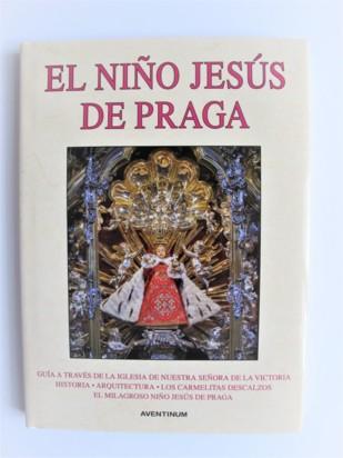 ! NOVINKA ! Kniha – El Niño Jesús de Praga – španělsky