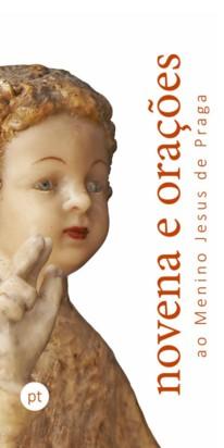 Novéna – portugalsky: Novena e orações ao Menino Jesus de Praga