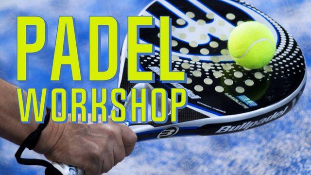 Padel workshop
