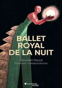 Ballet Royal De La Nuit Deluxe Edition