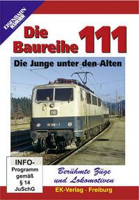 Berühmte Züge und Lokomotiven: Die Baureihe 111