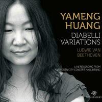 Yameng Huang - Diabelli Variations