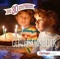 Die 30 schönsten Geburtstagslieder