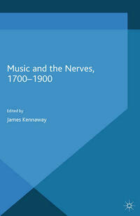 Music and the Nerves, 1700-1900