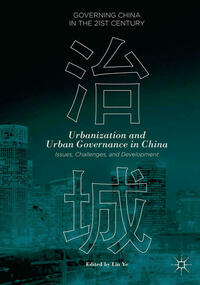 Urbanization and Urban Governance in China