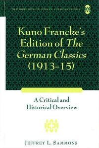 Kuno Francke's Edition of «The German Classics» (1913–15)