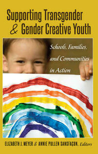 Supporting Transgender and Gender-Creative Youth