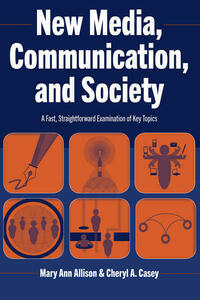 New Media, Communication, and Society