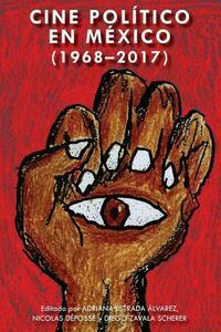 Cine político en México (1968-2017)