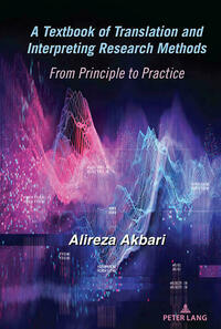 A Textbook of Translation and Interpreting Research Methods