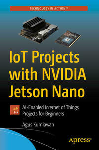 IoT Projects with NVIDIA Jetson Nano