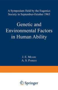 Genetic and Environmental Factors in Human Ability