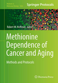 Methionine Dependence of Cancer and Aging