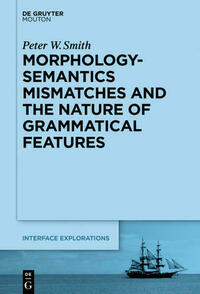 Morphology-Semantics Mismatches and the Nature of Grammatical Features