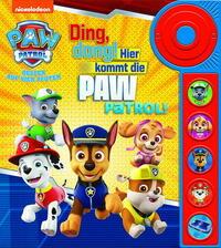 PAW Patrol - Ding, dong! Hier kommt die PAW Patrol - Soundbuch - Pappbilderbuch mit Klingelknopf