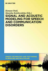 Signal and Acoustic Modeling for Speech and Communication Disorders