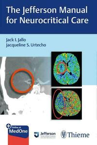 The Jefferson Manual for Neurocritical Care