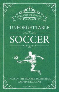 Unforgettable Soccer