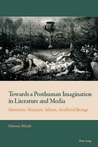 Towards a Posthuman Imagination in Literature and Media