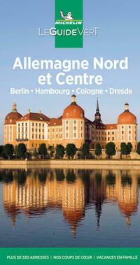Michelin Le Guide Vert Allemagne du Nord-Berlin