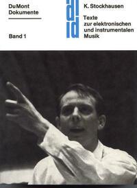 Texte zur elektronischen und instrumentalen...