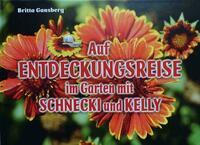Auf Entdeckungsreise im Garten mit Schnecki und Kelly