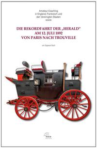Die Rekordfahrt der Herald am 12. Juli 1892 von Paris nach Trouville
